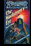 The Malestrom's Eye, Roger E. Moore, 1560763442