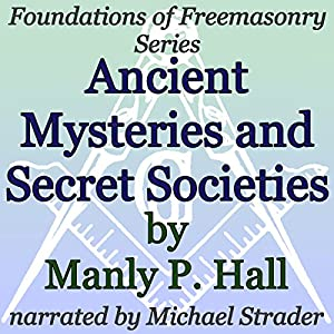 Ancient Mysteries and Secret Societies Audiobook