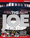 The Joe: Memories from the Heart of Hockeytown