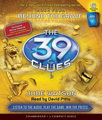 Beyond the Grave (The 39 Clues , Book 4)  - Audio by Scholastic Audio Books
