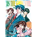 As The Gods Will: The Second Series Vol. 21
