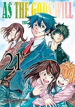 As The Gods Will: The Second Series Vol. 21 by [Muneyuki, Kaneshiro, Akeji, Fujimura]