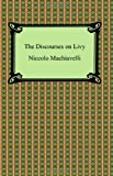 The Discourses on Livy, Niccolò Machiavelli, 1420931458