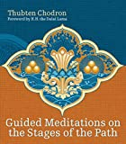 img - for Guided Meditations on the Stages of the Path (with 15 hour mp3 meditation CD) book / textbook / text book