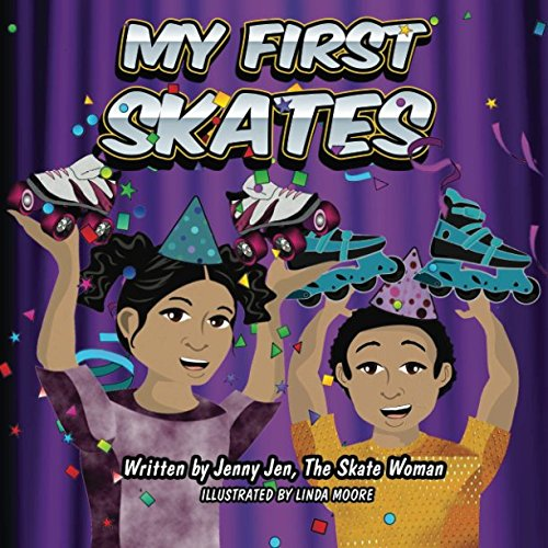 Read Online My First Skates: 5 Minute Story - The twins get skates for their birthday. The siblings learn all about their skates with their skate parts chart that ... First Skate Books Super Series) (Volume 5) PDF