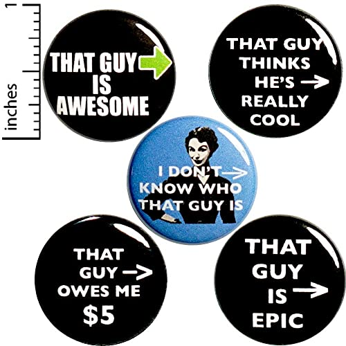 Amazon com: Funny That Guy Buttons Sarcastic Edgy Cool Pins