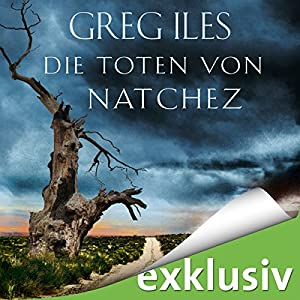 Die Toten von Natchez (Natchez 2) Audiobook