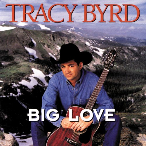 Tracy Byrd-Big Love-CD-FLAC-1996-FLACME Download