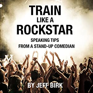Train Like a Rockstar Audiobook