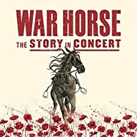 War Horse - The Story in Concert