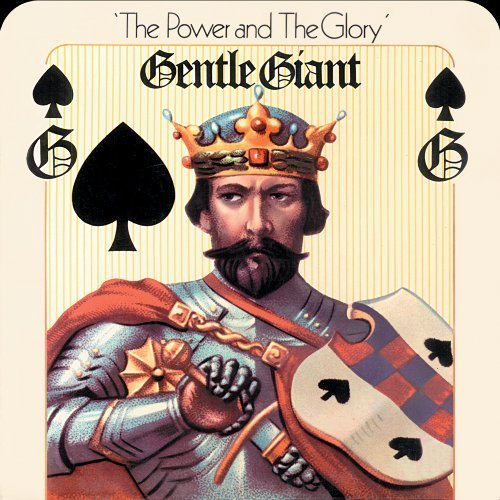 Power And The Glory by Gentle Giant (2010-01-26)
