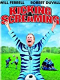 DVD : Kicking & Screaming