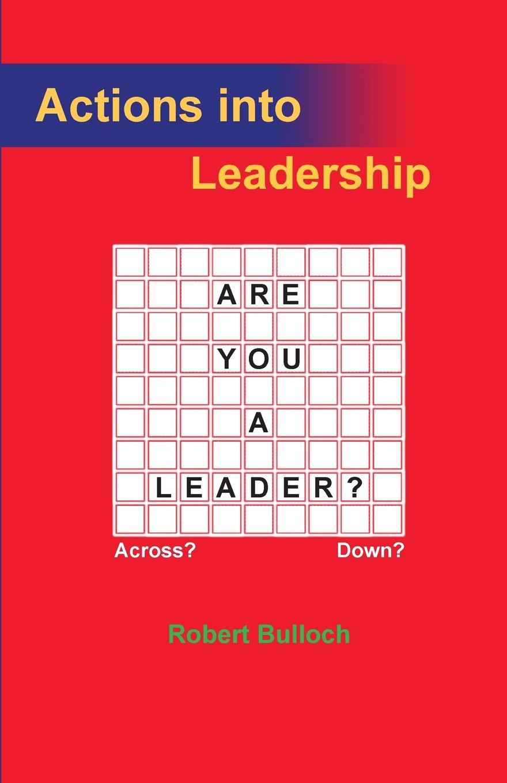 Actions into Leadership ebook