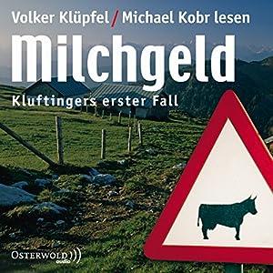 Milchgeld (Kommissar Kluftinger 1) Audiobook