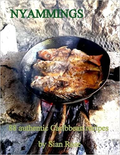 Book Nyammings: 88 authentic Caribbean recipes (Volume 1) by Sian rose (2014-07-30)