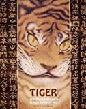 Tiger : 100 Representations in Classic Japanese Art, , 0983248060