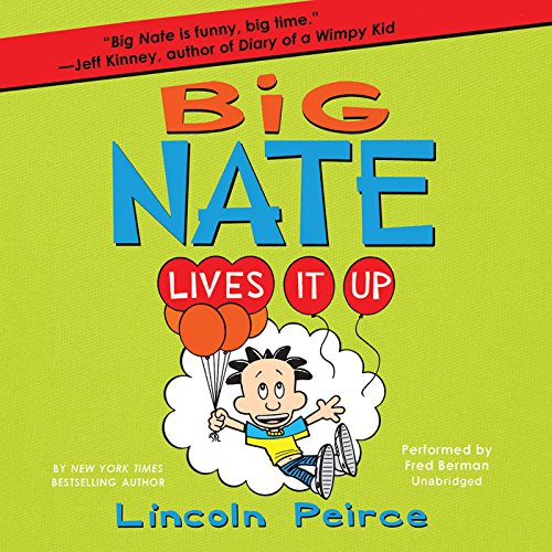 [Free] Big Nate Lives It Up (Big Nate series, Book 7) (Big Nate Book Series) PDF