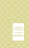 Image of The Beautiful and Damned (A Penguin Classics Hardcover)