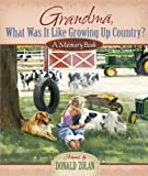 Grandma, What Was It Like Growing up Country?, , 0736926585