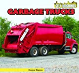Garbage Trucks, Connor Dayton, 1448850665