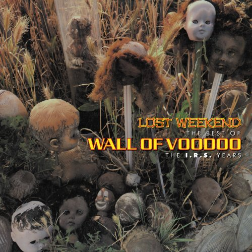 WALL OF VOODOO - Left Of The Dial: Dispatches From The