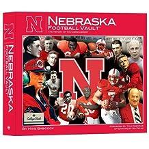 University of Nebraska Football Vault by Mike Babcock (2008-08-30)