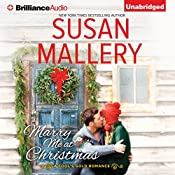 Marry Me at Christmas: A Fool's Gold Romance, Book 19 | Susan Mallery