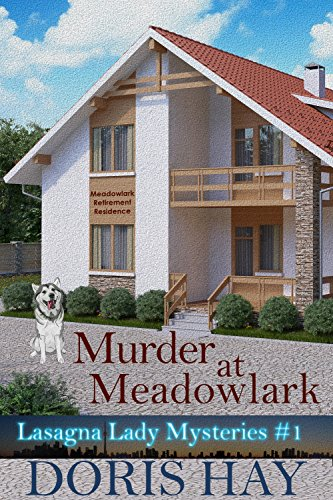 Murder at Meadowlark (Lasagna Lady Mysteries Book 1)