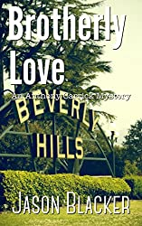 Brotherly Love (An Anthony Carrick Mystery Short Story Book 2)