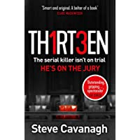 Thirteen: The serial killer isn't on trial. He's on the jury