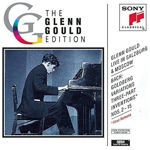 Goulds Parts - Glenn Gould Live in Salzburg & Moscow: Bach: Goldberg Variations, BWV 988 (from Salzburg Festival, 1959); Three-Part Inventions, BWV 788-801 (from Moscow, 1957)