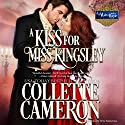 A Kiss for Miss Kingsley : A Waltz with a Rogue, Book 1 Audiobook by Collette Cameron Narrated by Stevie Zimmerman
