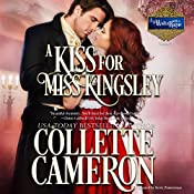 A Kiss for Miss Kingsley : A Waltz with a Rogue, Book 1 | Collette Cameron