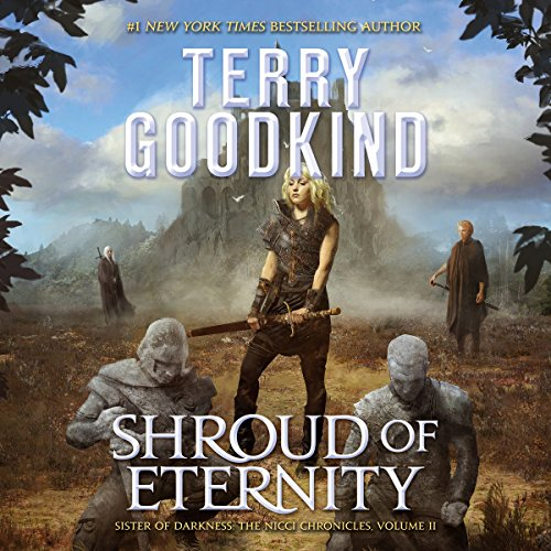 Shroud of Eternity: Sister of Darkness: The Nicci Chronicles, Book 2 Audiobook [Free Download by Trial] thumbnail