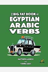Big Fat Book of Egyptian Arabic Verbs Paperback