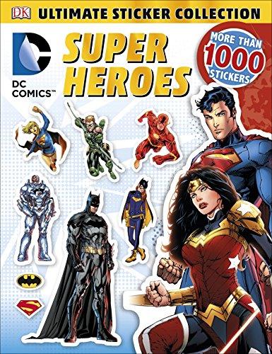 Ultimate Sticker Collection: DC Comics Super Heroes (Ultimate Sticker Collections) (Superhero Sticker Book)