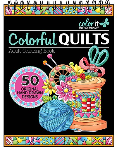 (Colorful Quilts Adult Coloring Book - Features 50 Original Hand Drawn Designs Printed on Artist Quality Paper, Hardback Covers, Spiral Binding, Perforated Pages, Bonus Blotter)