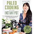 Paleo Cooking With Your Instant Pot 80 Incredible Gluten And Grain Free Recipes Made Twice As Delicious In Half The Time
