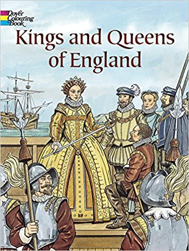 Kings and Queens of England (Dover History Coloring Book): John ...