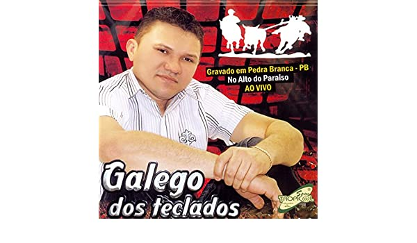Hoje Eu Vou Beber (Ao Vivo) by Galego dos Teclados on Amazon Music - Amazon.com