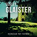 Honour Thy Father Audiobook by Lesley Glaister Narrated by Jilly Bond