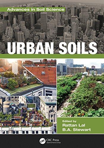 Urban Soils (Advances in Soil Science) (In Rattan)