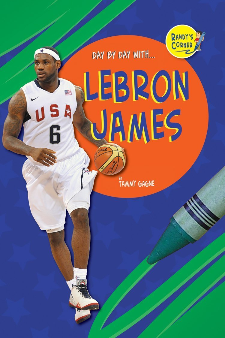 Lebron James (Randy's Corner: Day By Day With)