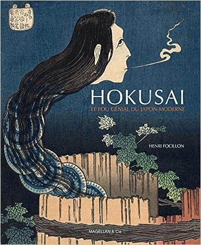 En ligne Hokusai, le fou génial du Japon moderne pdf epub