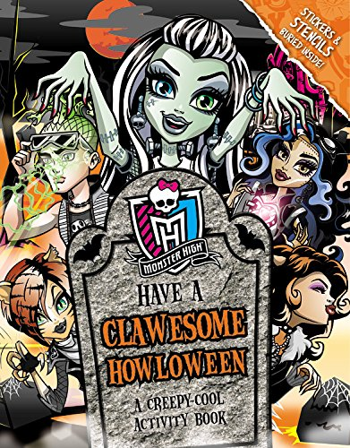 (Monster High: Have a Clawesome Howloween: A Creepy-Cool Activity)