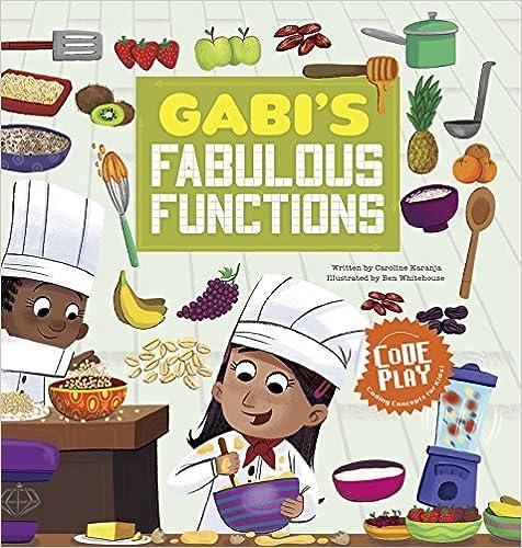 Gabi's Fabulous Functions (Code Play)
