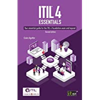 ITIL(R) 4 Essentials: Your essential guide for the ITIL 4 Foundation exam and beyond