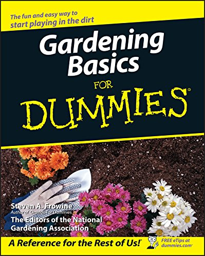 Gardening Basics For Dummies Frowine Steven A The National
