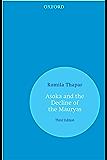 Aśoka and the Decline of the Mauryas
