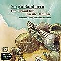 Ein Strand für meine Träume Hörbuch von Sergio Bambaren Gesprochen von: Markus Hoffmann